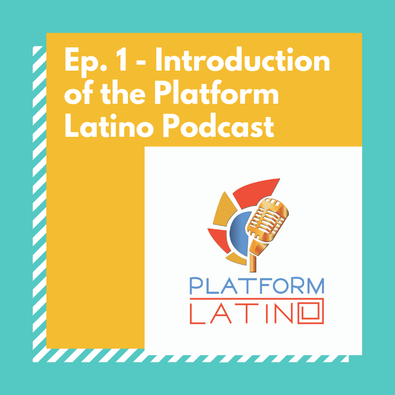podcast, latino, episode 1, Empowerment