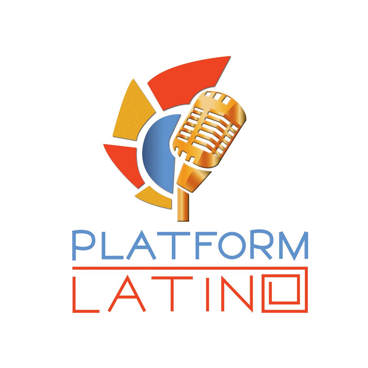 The Platform Latino Podcast